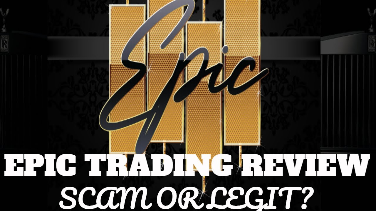 EPIC Trading Review