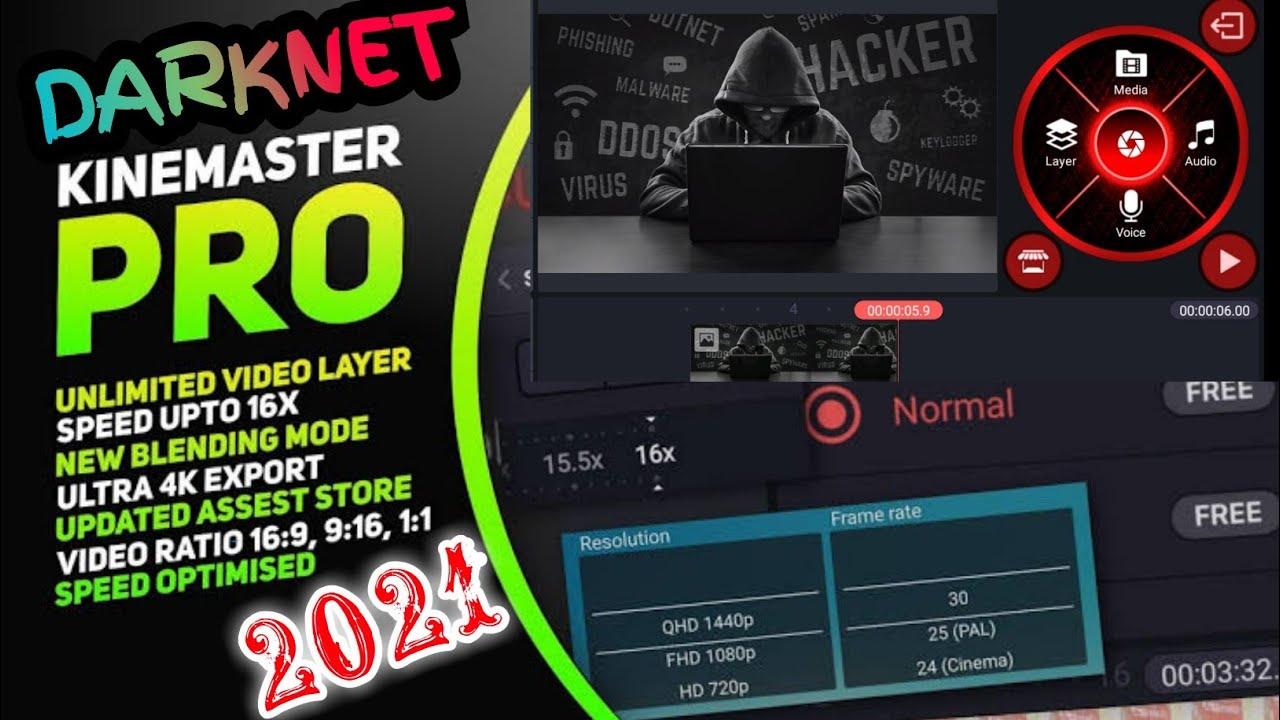 Darknet Kinemaster App Download